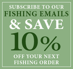 Subscribe to our fishing emails and save 10%